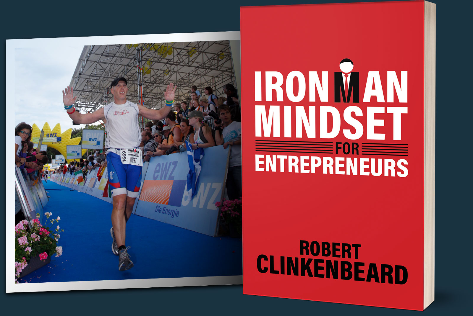 The Ironman Mindset for Entrepreneurs